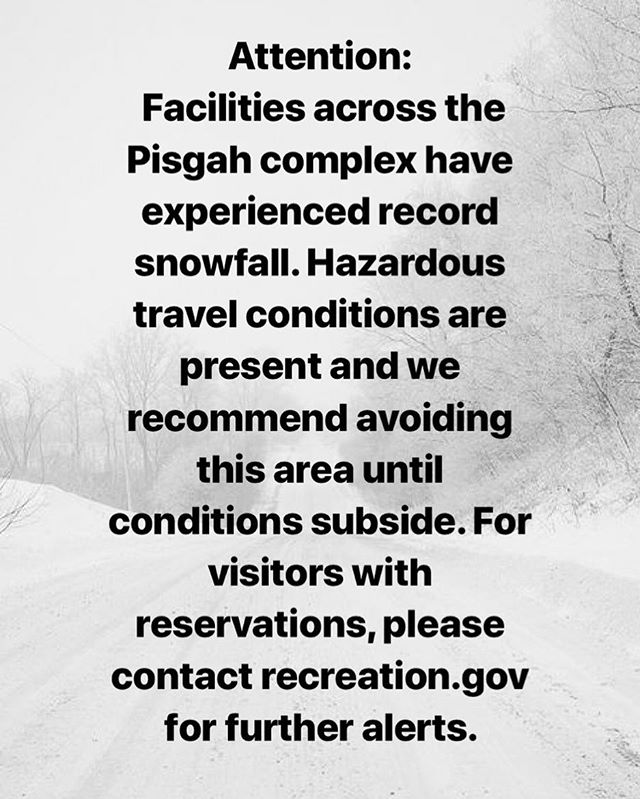 Attention: Facilities across the Pisgah complex have experienced record snowfall. Hazardous travel conditions are present and we recommend avoiding this area until conditions subside. For visitors with reservations, please contact recreation.gov for further alerts. #staysafe #staywarm #godiegogo #pisgahnationalforest #davidsonrivercampground #lakepowhatancampground #northmillsrivercampground