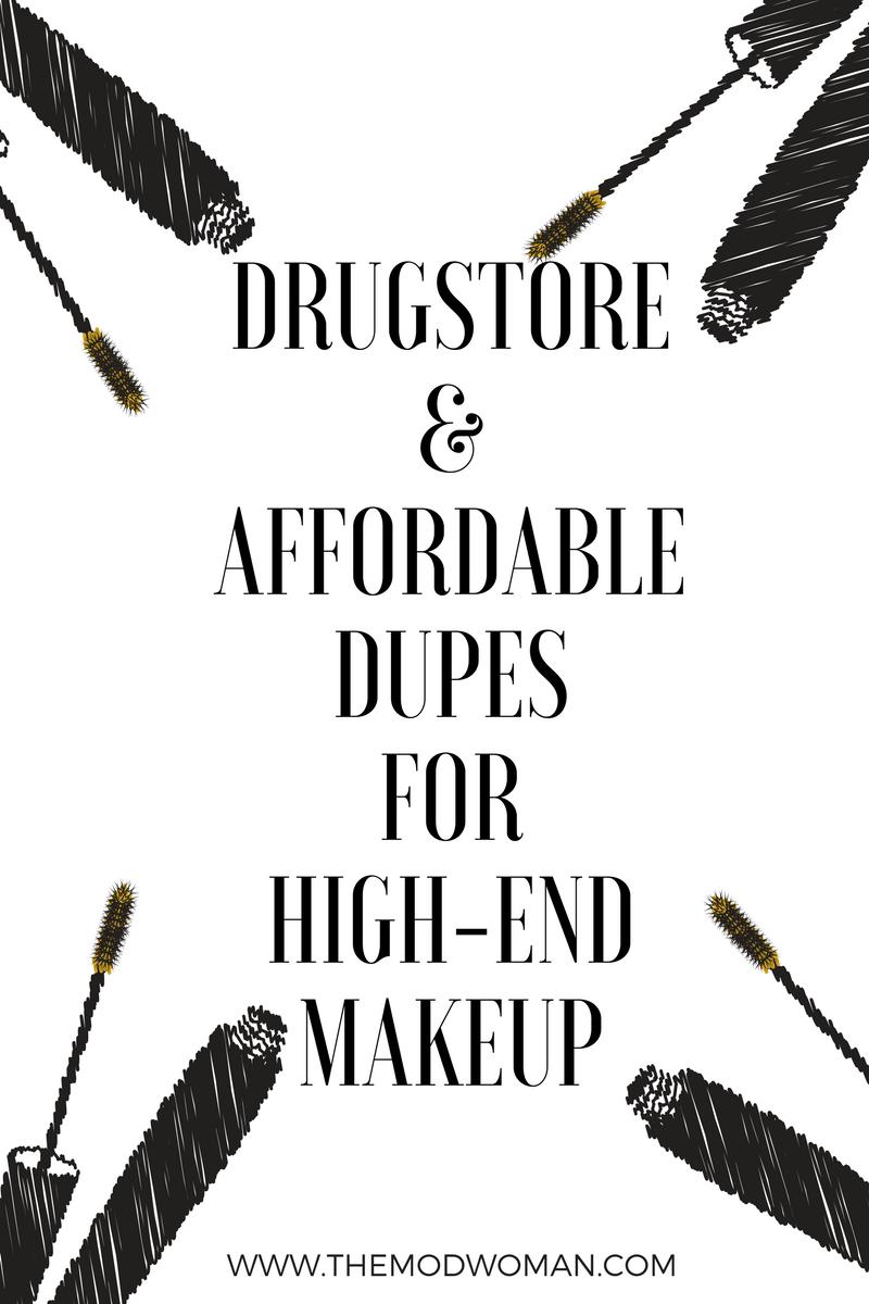 Drugstore-Affordable-Dupes-HighEnd-Makeup (1).png