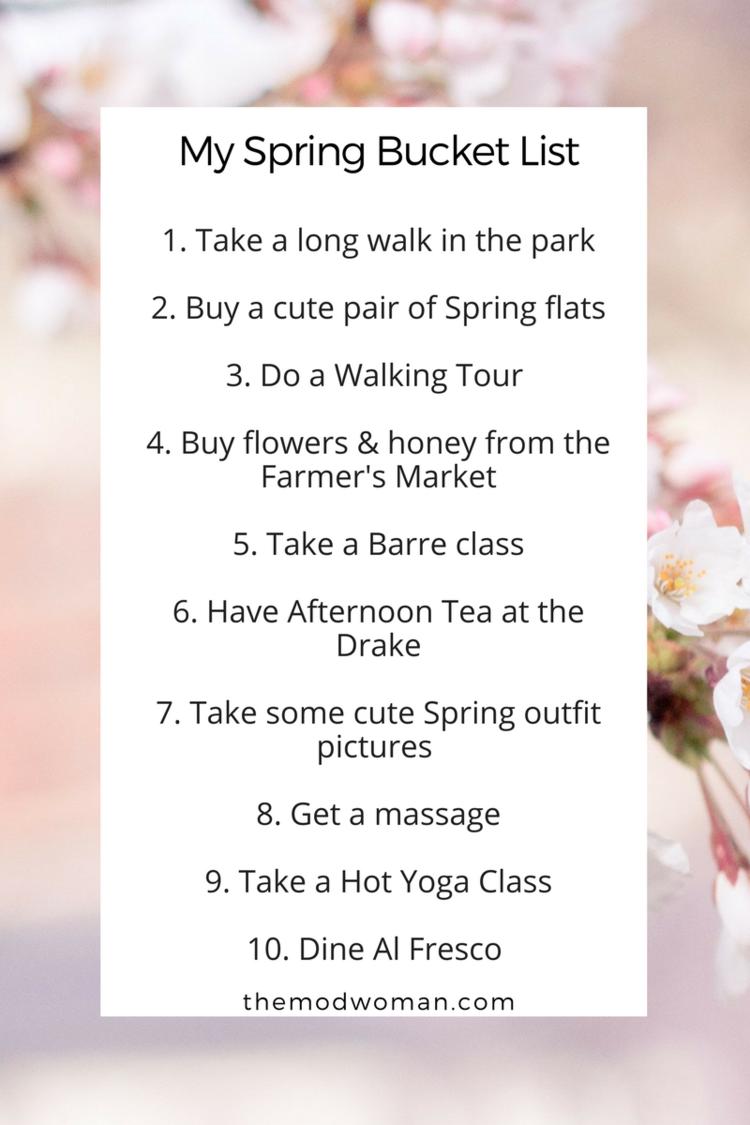 My Spring Bucket List The Mod Woman