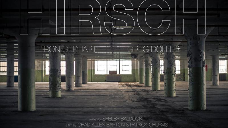 Hirsch Award Winning Short Film by Chad Allen Barton and Patrick Churvis
