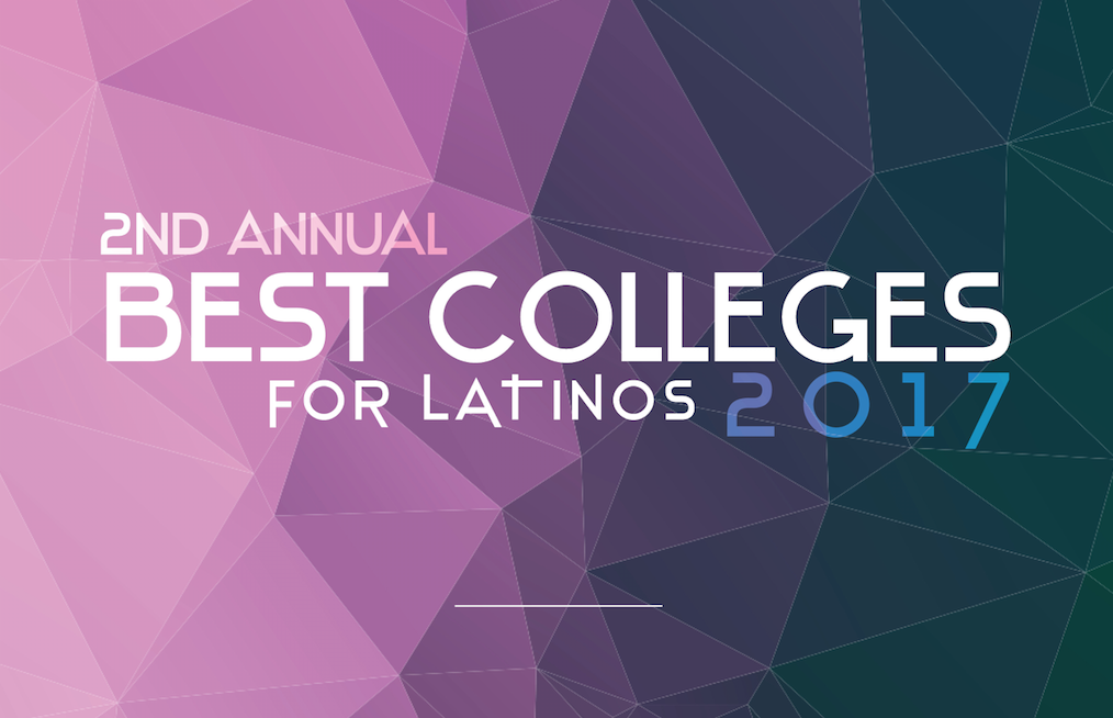 Best Colleges for Latinos — Latino Leaders Magazine