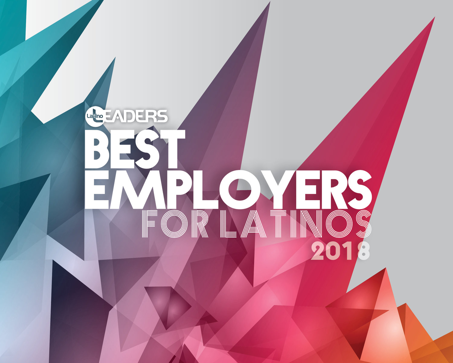 The Best Employers for Latinos 2018 — Latino Leaders Magazine
