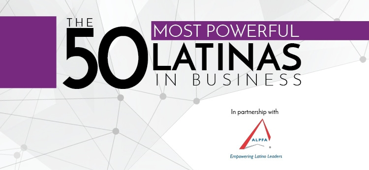 For the second year in a row, Latino Leaders is proud to partner with ALPFA to unveil their list of the Most Powerful Latinas in Business. In this 2018 edition, the women that appear are all examples of great leadership and a great work-life balance. They all represent a thoughtful example and a tremendous inspirational piece for many other women that wish to lead.