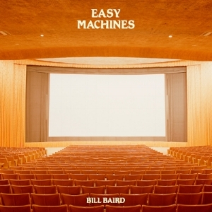 #003 - Bill Baird - 'Easy Machines'