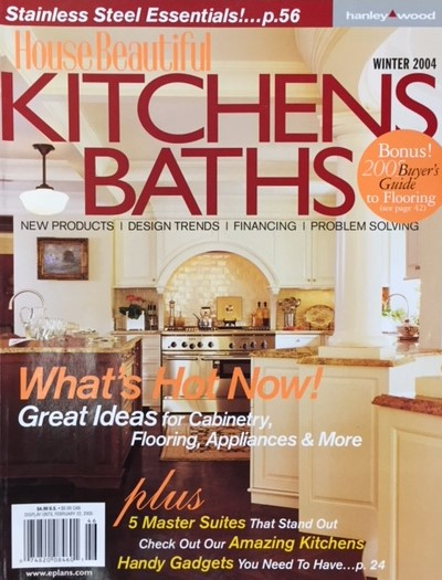 "Copy of 2004 - House Beautiful Kitchens and Baths ""All About Glamour"""