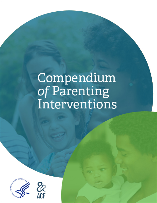 Compendium of Parenting Interventions - Department of Health & Human ServicesACF