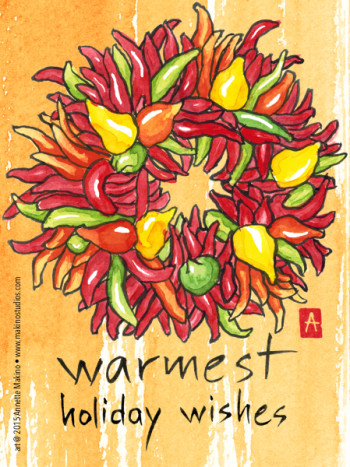 """warmest holiday wishes""  © 2015 Annette Makino"