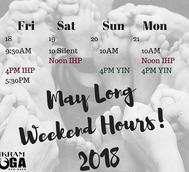 Happy long weekend, yogis! Here's our long weekend hours 😘 #byrd #reddeer #longweekend