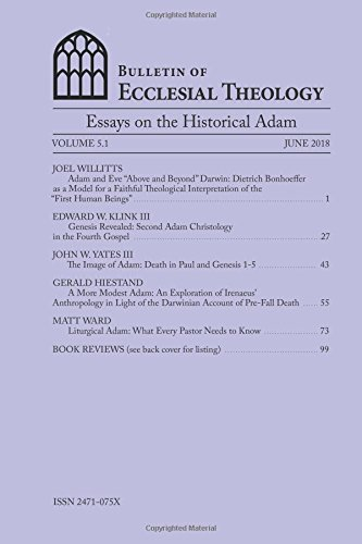 Bulletin  The Center For Pastor Theologians   Essays On The Historical Adam  Spring