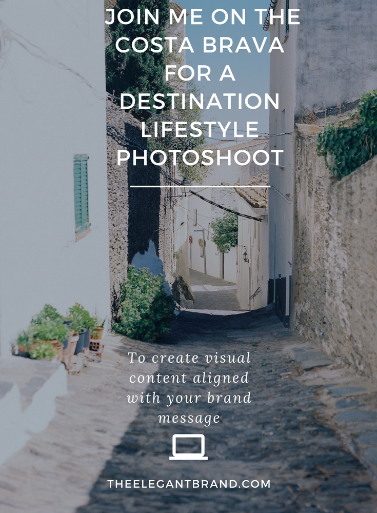 JOIN ME ON THE COSTA BRAVA FOR A DESTINATION LIFESTYLE PHOTOSHOOT