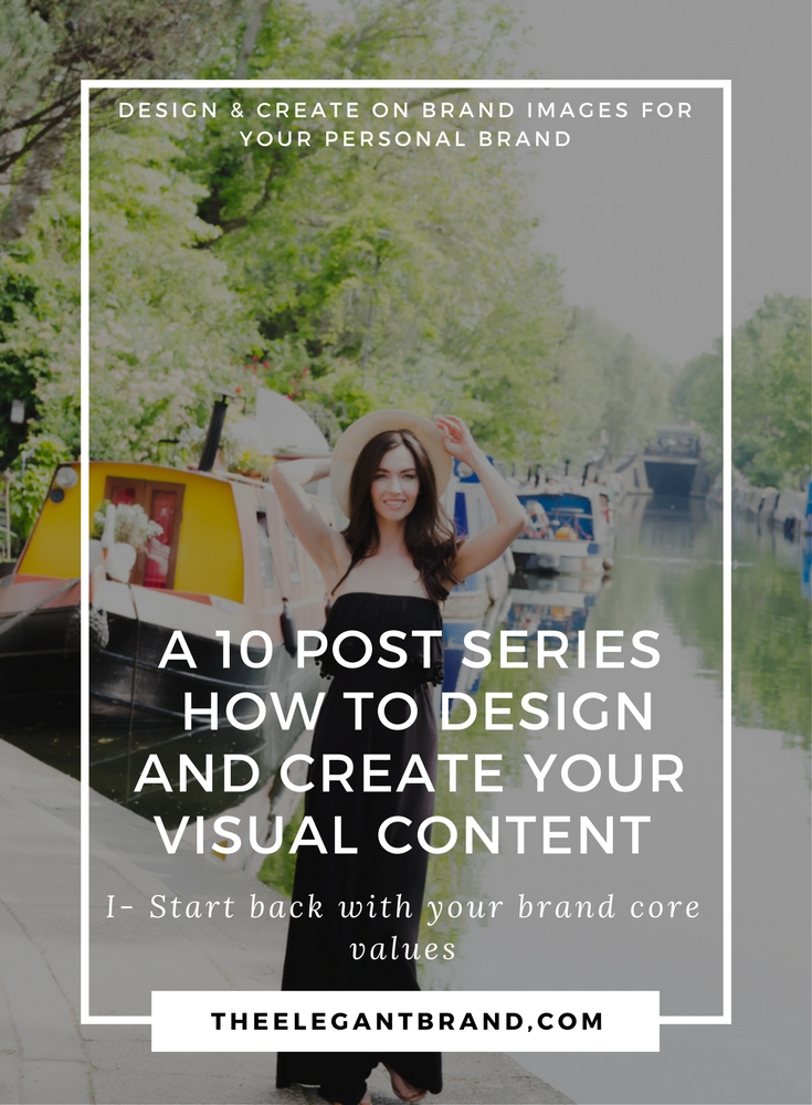 A 10 Post series to help you design and create your visual content for your personal brand
