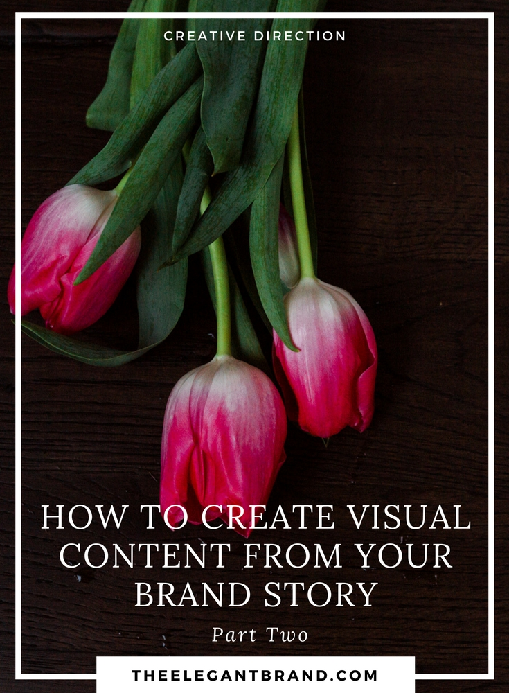 How to create visual content from your brand story_part two.jpg