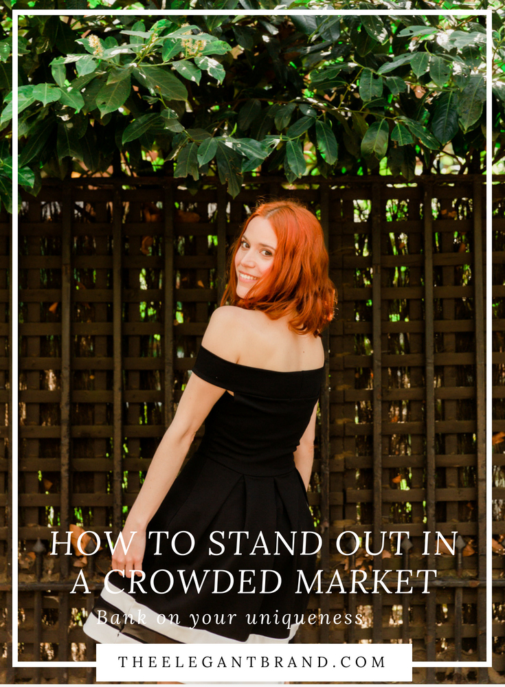 How to stand out in a crowded market?