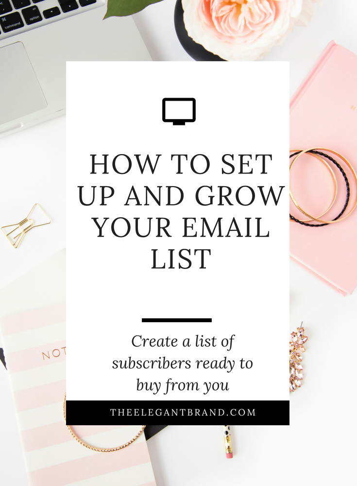 How to set up and grow your email list