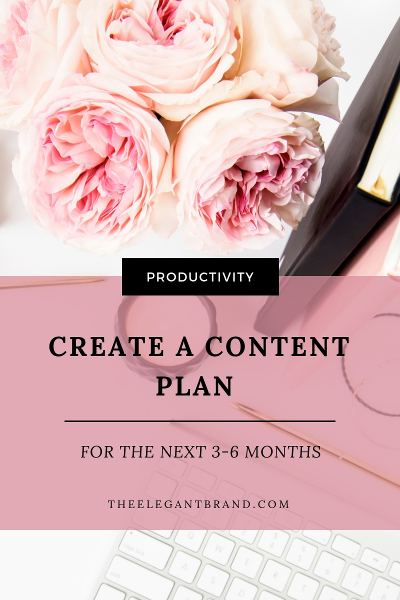 create a content plan for the next 3-6 months