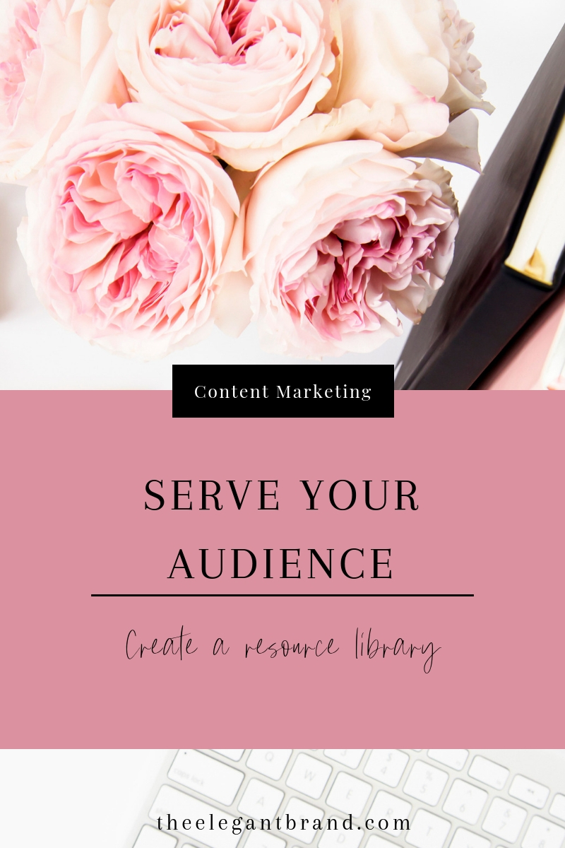 Serve your audience create a resource library