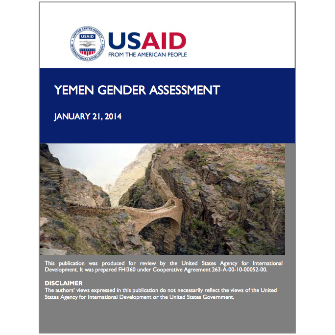 RECOMMENDED CITATION  Hannah Fortune-Greeley, Margaret Greene, Wasan Hijazi, Douaa Hussein, and Mary Kincaid. 2014. Yemen Gender Assessment.