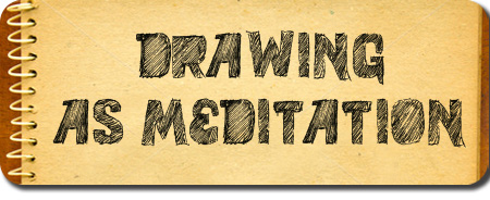 drawing as meditation