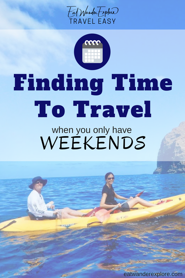travel easy finding time only weekends