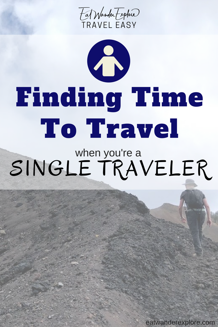 finding time as a single solo traveler
