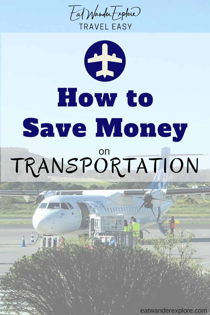 Travel Easy - How to save money on transportation - cars- flights- trains- buses