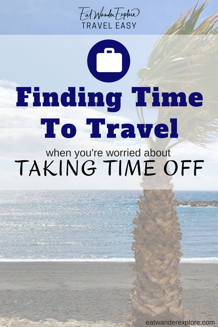 Travel Easy - Finding time off from work - Getting time off - Requesting Vacation