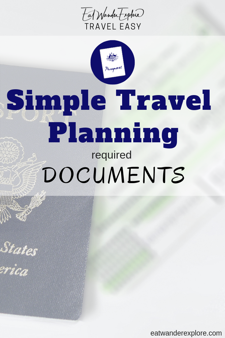 Travel Easy - Simple Planning for Required Documents - travel insurance - trip itinerary - paperwork