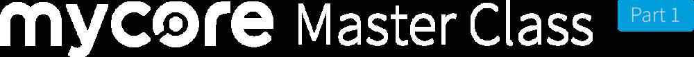 MycoreMasterClass WordMark_Part 1a.png