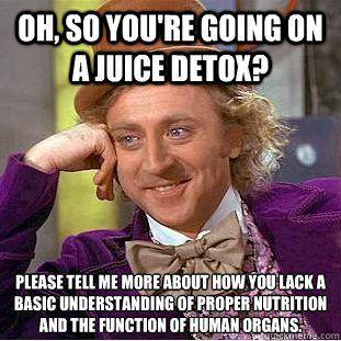 RD-hates-juice-detox-meme.jpg