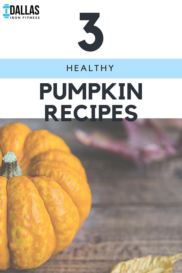 DIF 3 Healthy Pumpkin Recipes.png