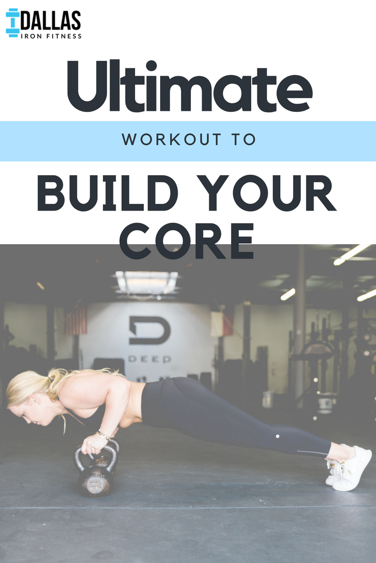 Dallas Iron Fitness -- Ultimate Workout to Build Your Core DIF.png