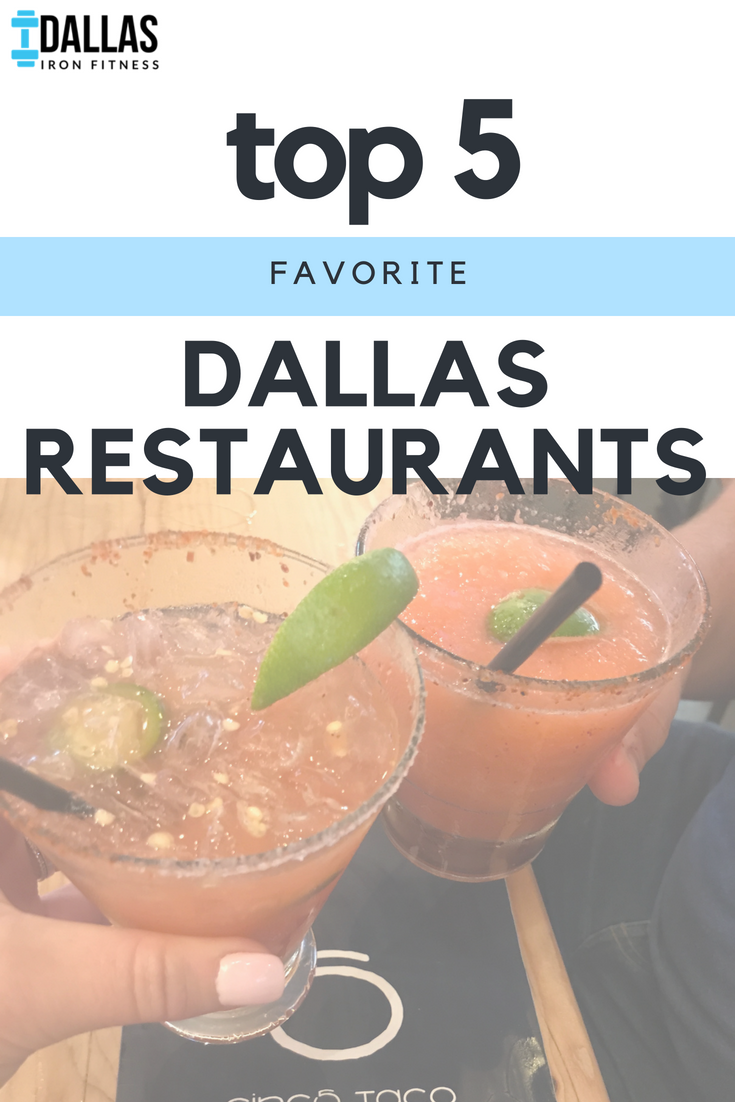 Dallas Iron Fitness -- Top 5 Favorite Dallas Restaurants.png