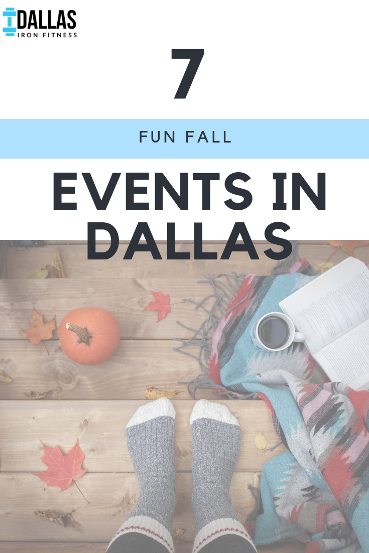Dallas Iron Fitness -- 7 Fun Fall Events in Dallas.png