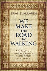 Small group ministry - We are studying Brian McLaren's We Make the Road by Walking. The study began in September 2018 and will run through August of 2019. Sunday morning sermons follow the weekly readings. Small groups meet in homes for an hour each week for study and fellowship. Mondays: 6:30-7:30 p.m. Wednesdays: 6:00-7:00 p.m. Tuesdays: 6:00-7:00 p.m. Books are $7 and are available in the church office.