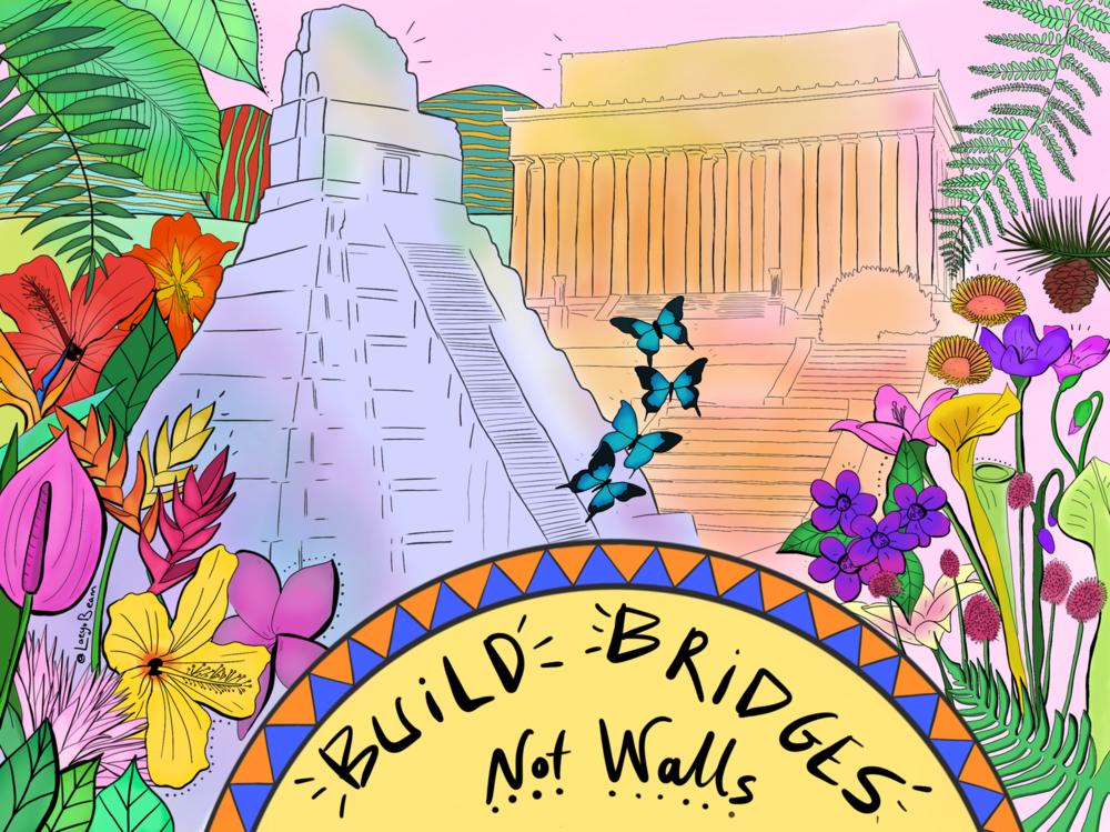 10bf7f3eaf83b276-Build_Bridges_Not_Walls.png