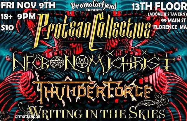 Tonight we premier our new EP live for the first time!  @Regran_ed from @drmattzappa -  @procollective is back working with @promotorhead tonight at 13th Floor in Florence, MA . The bill is proggy and heavy with @writingintheskies and @thunderforgeofficial. Also, our good friends in @necronomichrist are playing their new EP top to bottom . Hope to cya there, 18+, 9pm, and $10 - #regrann
