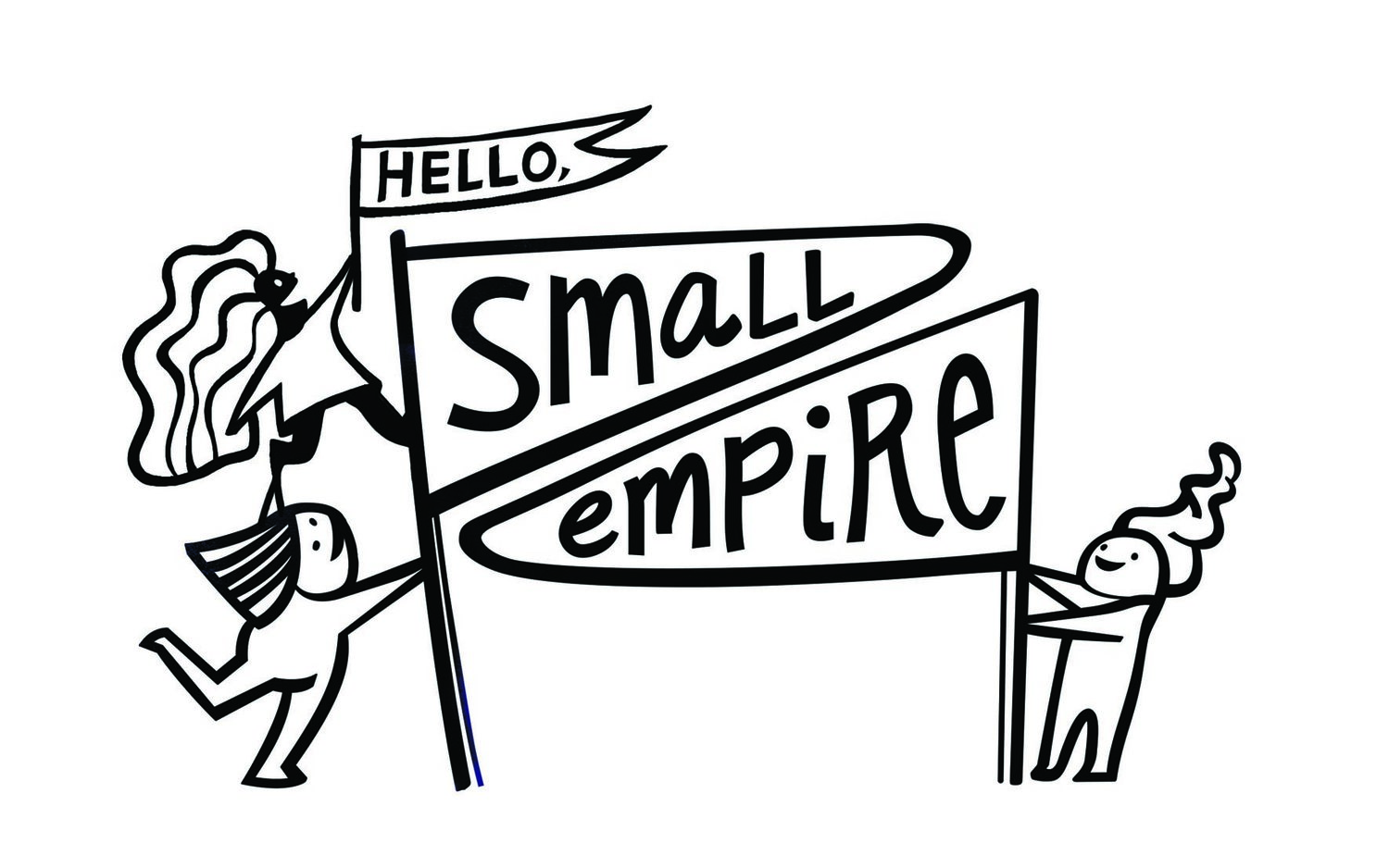 Hello Small Empire