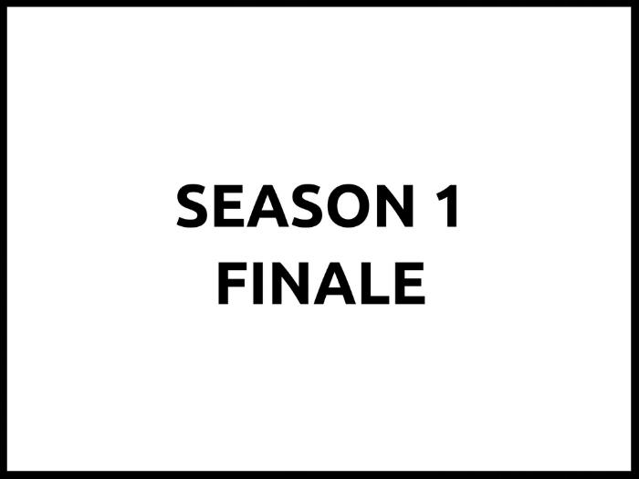 Season 1 Finale (1).png