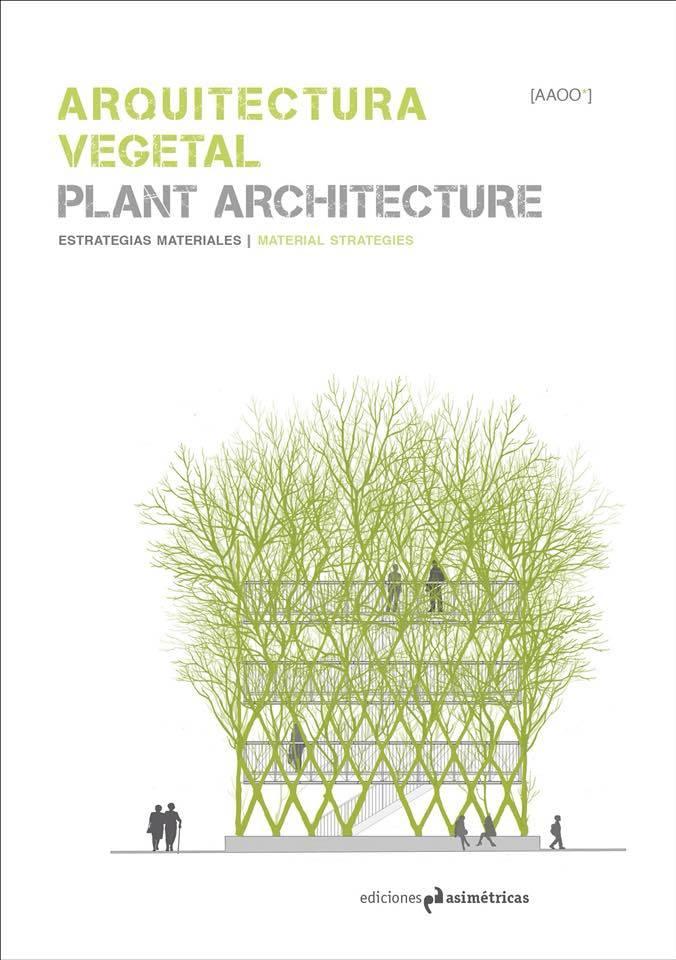 Miguel-Guitart-Vegetal Architecture.jpg