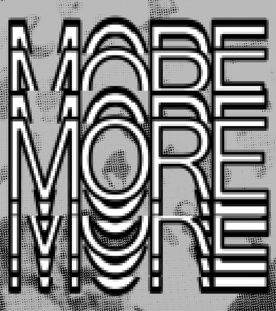 moremoremore-image-black-white.jpg