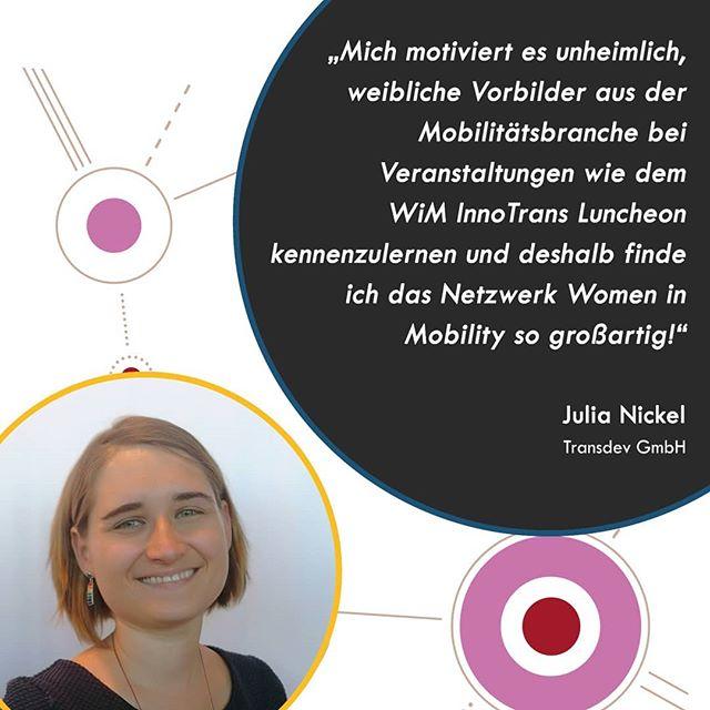Fünf Young Professionals und Nachwuchsführungskräfte haben die Chance erhalten, beim WiM Luncheon auf der InnoTrans starke Frauen aus der Mobilitätsbranche kennenzulernen und zu Netzwerken, was das Zeug hält! Hier erzählen sie uns, was die Mobilitätsbranche für sie so besonders macht und warum eine Plattform wie Women in Mobility so wichtig für den weiblichen Nachwuchs in der Mobilitätsbranche ist.  Julia Nickel ist Projektleiterin bei der Transdev GmbH. Als Nachwuchsführungskraft muss Julia in immer neue Aufgaben hineinwachsen. Auf Veranstaltungen wie dem WiM InnoTrans Luncheon nahm sie die Möglichkeit wahr, Führungskräfte, Expertinnen und Influencerinnen aus der Mobilitätsbranche kennen zu lernen. Dieser Erfahrungsaustausch ist sehr wertvoll und weibliche Vorbilder aus der Mobilitätsbranche motivieren Julia in ihrer persönlichen Weiterentwicklung.  #womeninmobility #womenintransport #rolemodels #WiM #career #youngprofessionals #innotrans #WiMluncheon#networking