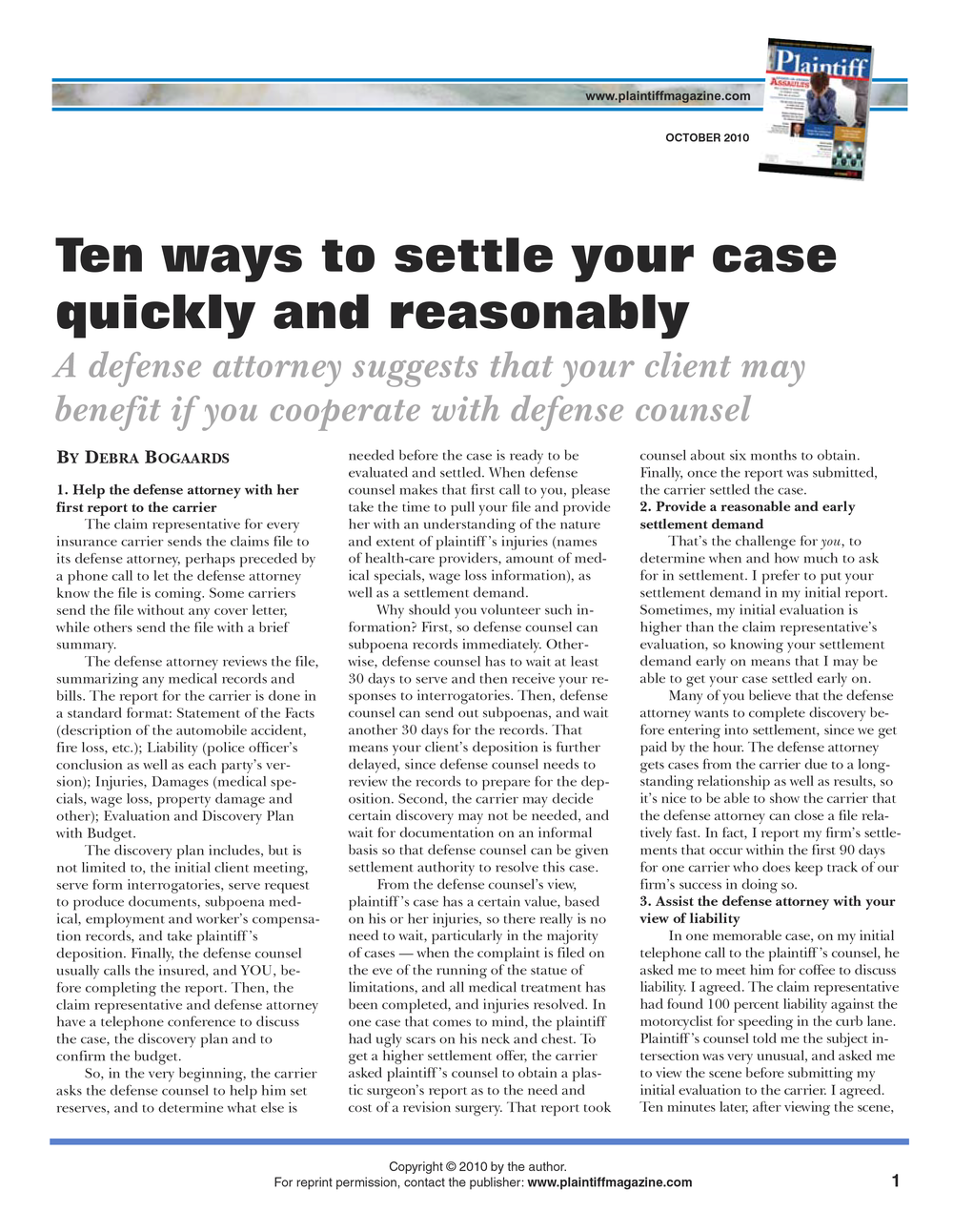 Ten Ways To Settle Your Case Quickly And Reasonably - Read  Ms. Bogaards' Article →