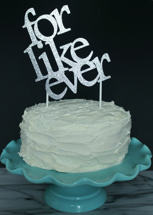 Cake Topper - For Like Ever (1)