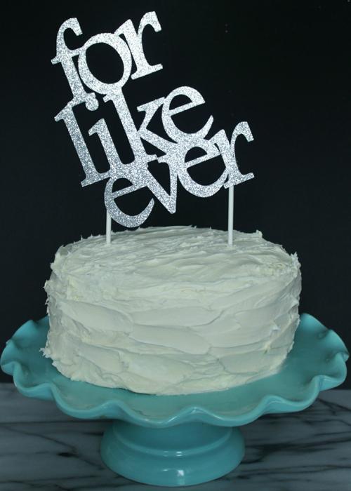 Cake Topper - For Like Ever (1)