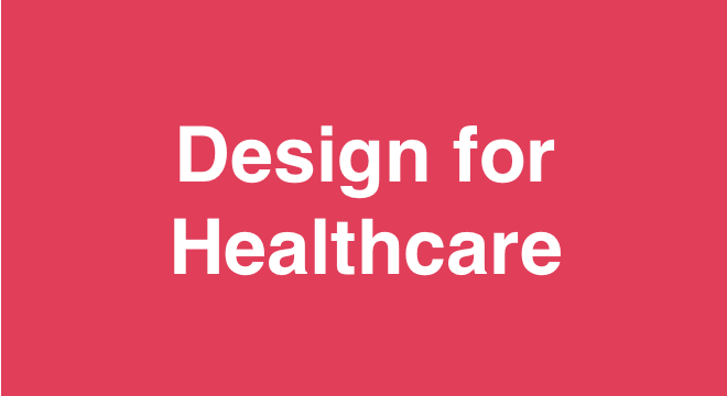 Design for Healthcare - Seattle - Meetup