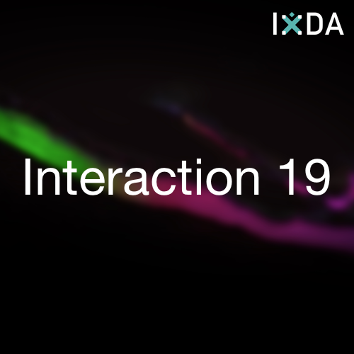 IXDA Interaction 19