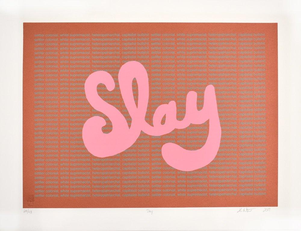 Kimberly Robertson, Slay, 2017.jpeg