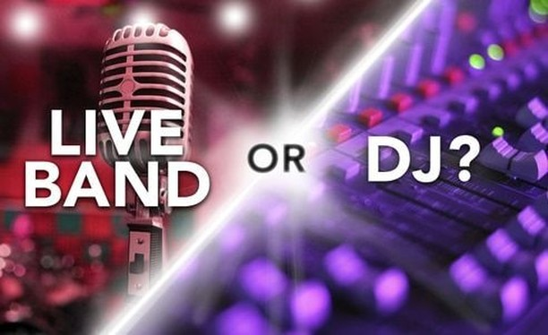The correct answer is....... BOTH! Check out our website for videos of our DJ and live musicians!