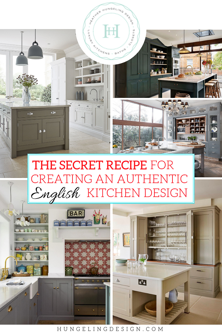 The Secret Recipe For A True English Kitchen Heather Hungeling Design