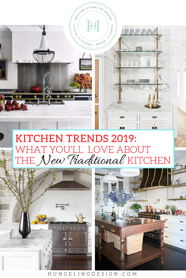 Kitchen Trends 2019: The New Traditional Kitchen — Heather ...